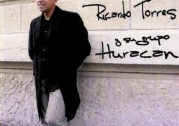Ricardo Torres y Su Grupo Huracan – De Dos Hemisferios