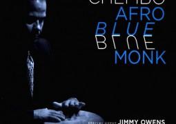 """Wilson """"Chembo"""" Corniel – Afro Blue Monk"""
