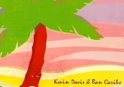 Kevin Davis & Ban Caribe – Vacation Time