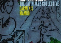 Lary Barilleau & The Latin Jazz Collective – Carmen's Mambo