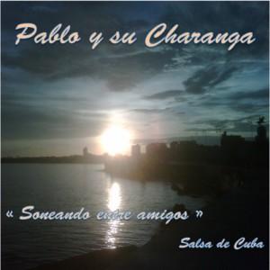 Pablo y Su Charanga