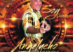 Angelucho Copacabana – Soy Latino