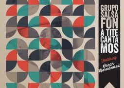 Grupo Salsafon – A Tite Cantamos