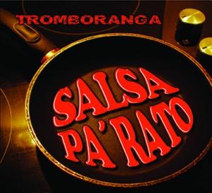 Tromboranga Salsa pa rato Cover