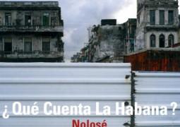 NoloSe – Que Cuenta La Habana ?