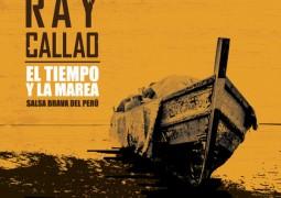 Ray Callao – El Tiempo y La Marea