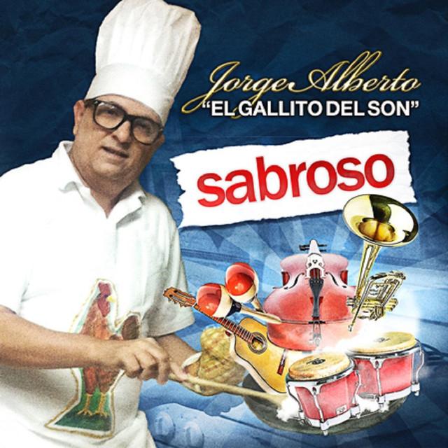"""Jorge Alberto """"El Gallito Del Son"""""""