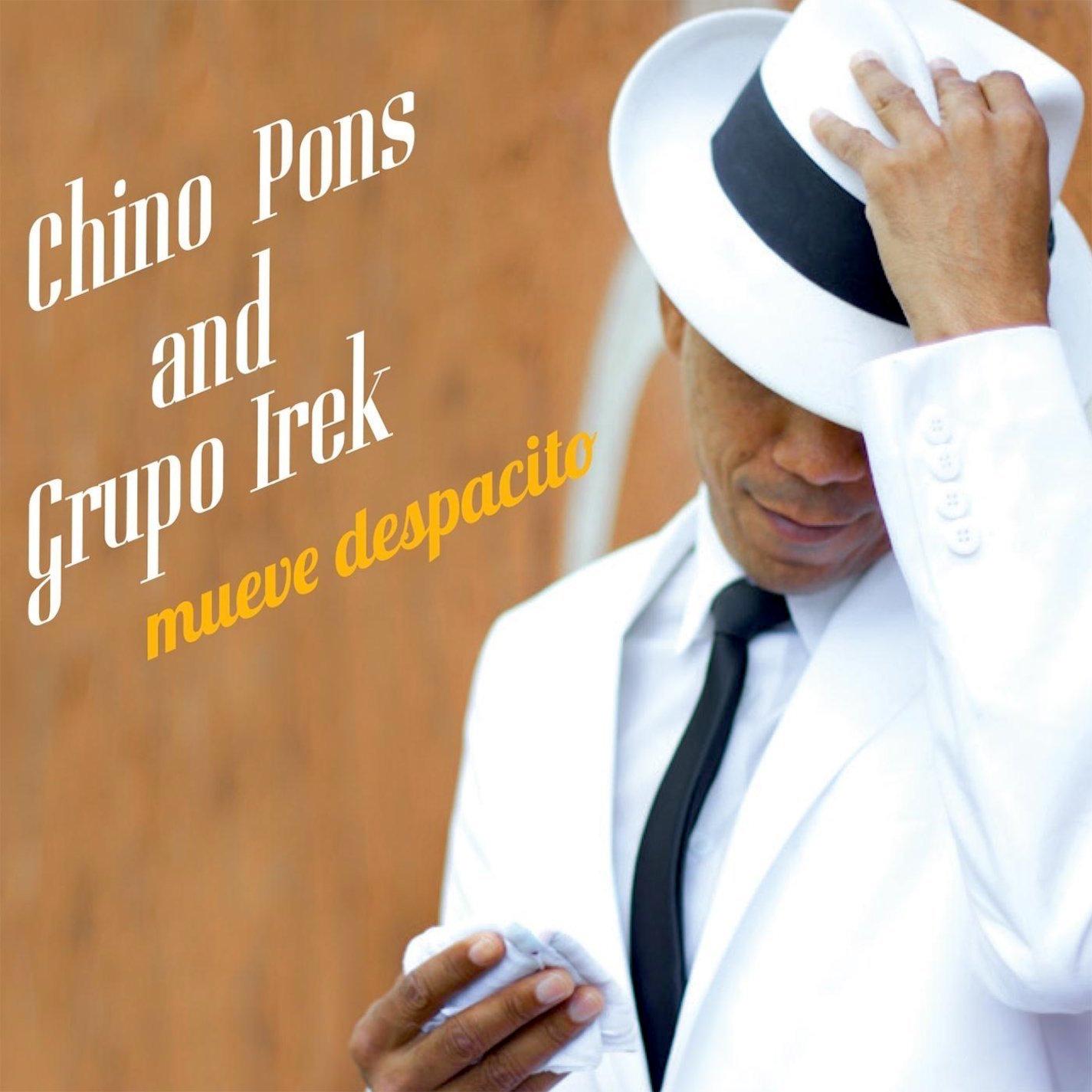 Chino Pons & Grupo Irek