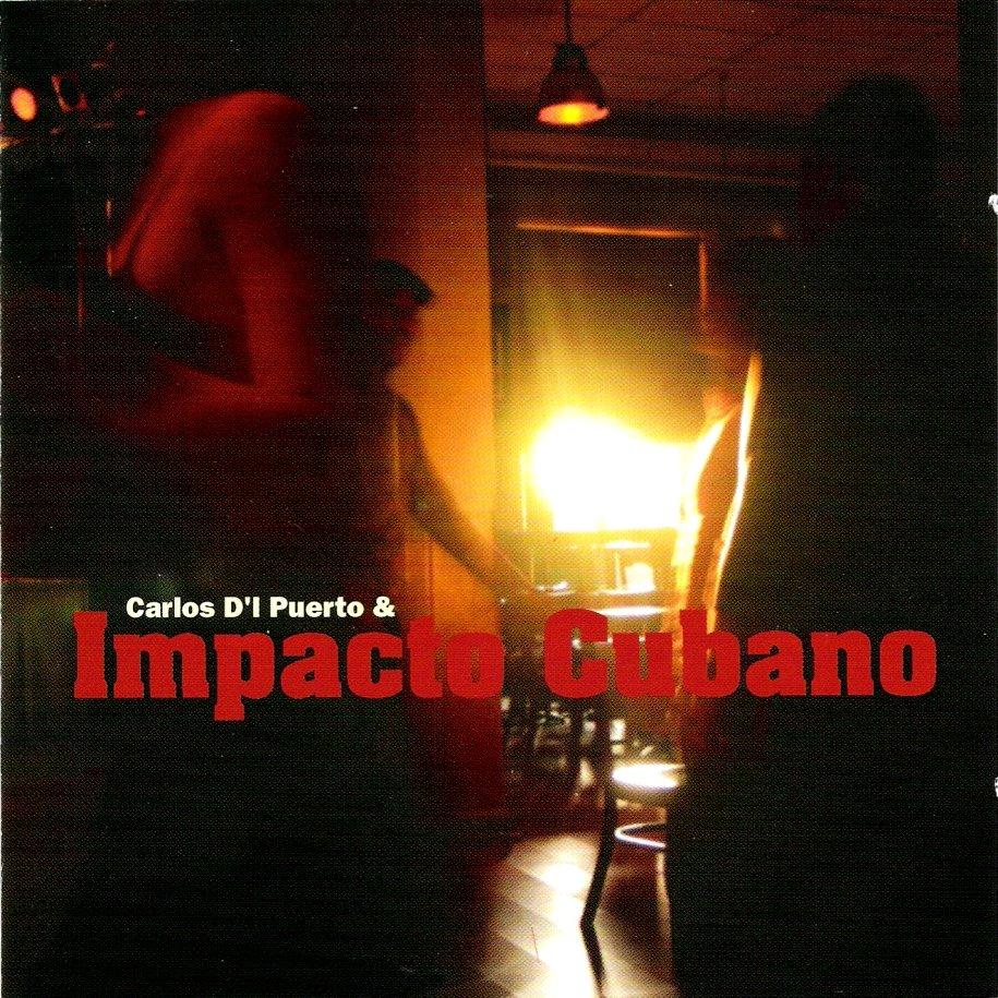 Carlos D´l Puerto & Impacto Cubano