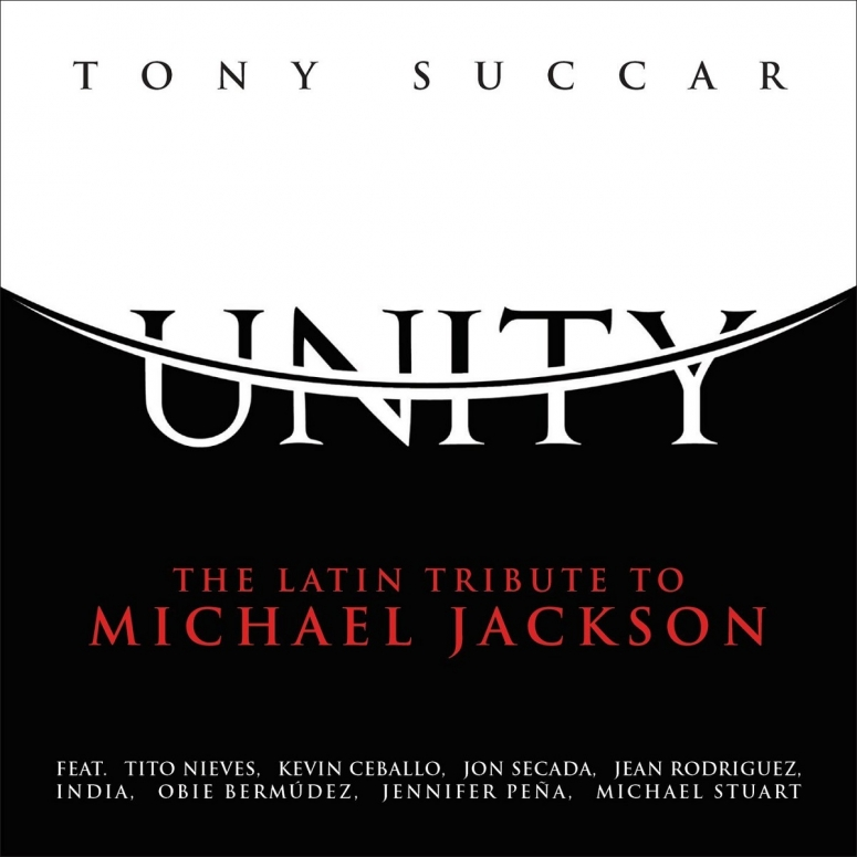 Tony Succar – Unity, Latin Tribute to Michael Jackson