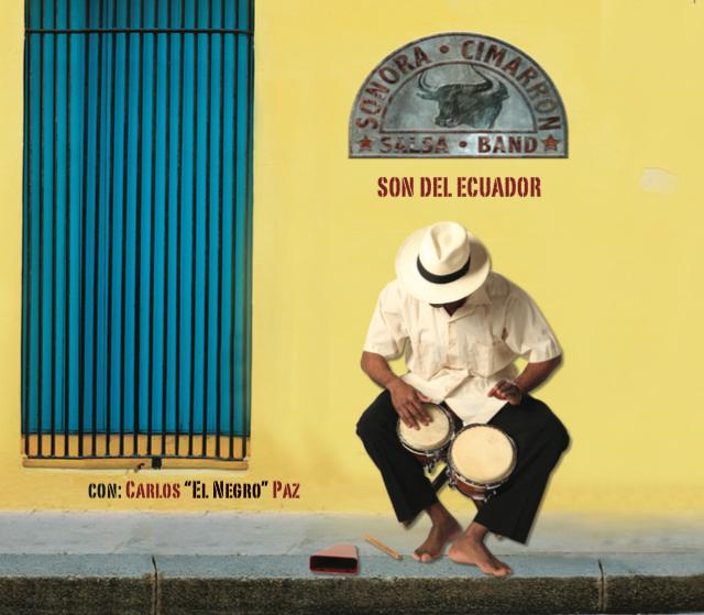 Sonora Cimarron – Son Del Ecuador