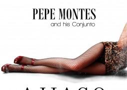 Pepe Montes & His Conjunto – Ajiaco