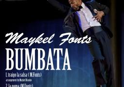 Maykel Fonts – Bumbata