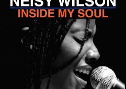 Neisy Wilson – Inside My Soul