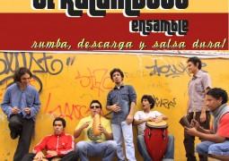 El Kalambuco Ensamble – Rumba y Descarga y Salsa Dura