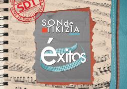 Son De Tikizia – Exitos