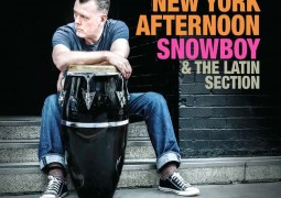 Snowboy  & The Latin Section – New York Afternoon