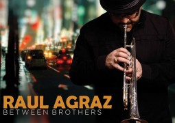 Raul Agraz – Between Brothers