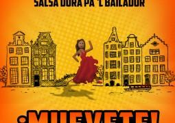 Conjunto Amsterdam – Muevete, Salsa Dura Pa´l El Bailador