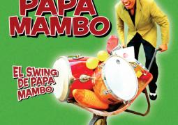 Papa Mambo – El Swing De Papa Mambo