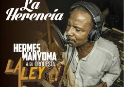 Hermes Manyoma & Orquesta La Ley – La Herencia