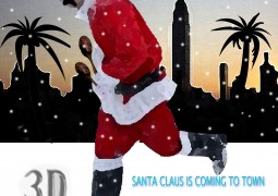 3D – Santa Claus Is Coming To Town