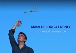 Mark de Jong & Latineo – Universal resonance