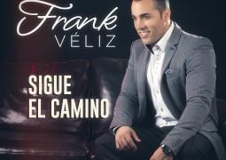 Frank Veliz – Sigue Tu Camino