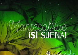 Manteca Blue & The Latin Corner – Si Suena!