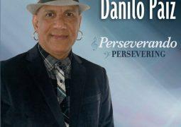 Danilo Paiz y La Orquesta Universal – Perseverando