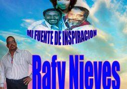 Rafy Nieves – Mi Fuente De Inspiracion