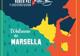 Ruben Paz y Chéverefusion – Welcome To Marsella