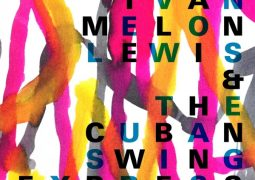 Ivan Melon Lewis & The Cuban Swing Expres