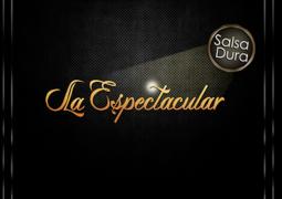La Espectacular – El Destino