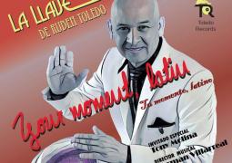 La Llave De Ruben Toledo – Tu Momento, Latino