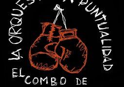 Orquesta La Puntualidad – El Combo De Los Secuaces Vo. 1