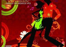 Tito Mangual & Su Orquesta – Back To Greatest Hits