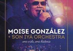 Moise Gonzalez & Son Iya Orchestra – Una Vida, Una Historia