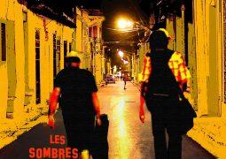 Les Sombres Heros – A Santiago De Cuba