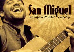 San Miguel – Un Poquito De Amor Everyday