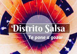 Distrito Salsa – Te Pone Gozar