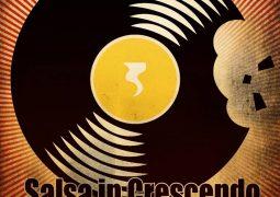 DJ Lukas El Taz – Salsa In Crescendo