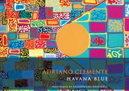 Adriano Clemente – Havana Blue