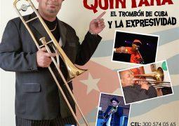"""Armando Quintana """"El trombon De Cuba"""" y La Expresividad"""