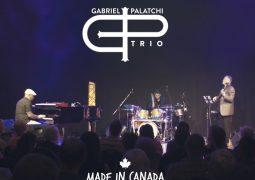 Gabriel Palatchi Trio – Made in Canada