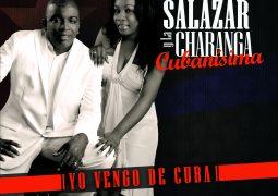 Los Hermanos Salazar & La Charanga Cubanisima – Yo Vengo De Cuba