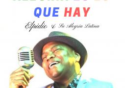 Elpidio & Su Alegria Latina – Alegria Es Lo Que Hay