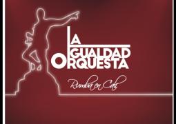 La Igualdad Orquesta – Rumba En Cali