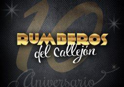 Rumberos Del Callejon – 10 Aniversario