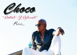 Choco – Distinto y Diferente